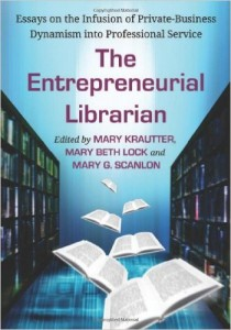 The Entrepreneurial Librarian